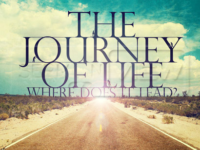 a journey of life. The Journey of Life