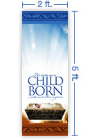 2x5 Vertical Church Banner of A Child Is Born