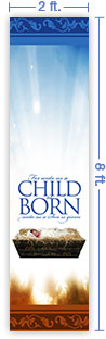 2x8 Vertical Church Banner of A Child Is Born