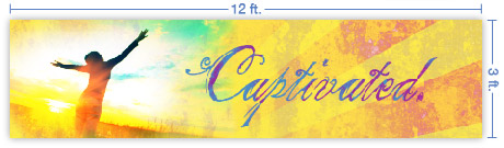 12x3 Horizontal Church Banner of Captivated