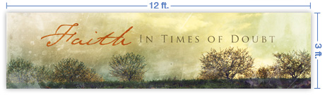 12x3 Horizontal Church Banner of Faith In Times of Doubt