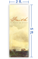 2x5 Vertical Church Banner of Faith In Times of Doubt