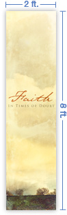 2x8 Vertical Church Banner of Faith In Times of Doubt
