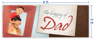 8x3 Horizontal Church Banner of The Legacy of Dad