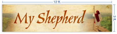 12x3 Horizontal Church Banner of My Shepherd