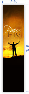 2x8 Vertical Church Banner of Praise Him - Sunset