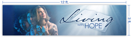 12x3 Horizontal Church Banner of Living with Hope