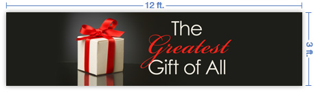 12x3 Horizontal Church Banner of The Greatest Gift of All