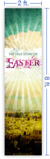 2x8 Vertical Church Banner of True Story of Easter