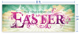 8x3 Horizontal Church Banner of True Story of Easter